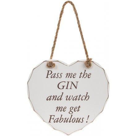 Gin Watch Me Fabulous Heart Plaque