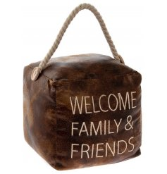 Embroided with a 'Welcome Family & Friends' script, this doorstop will add a Rustic Charm to any setting