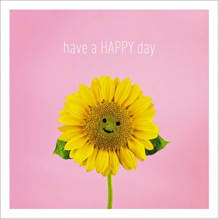 Have A Happy Day Greetings Card