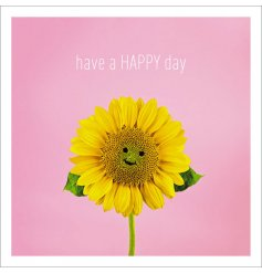 A pretty pink greetings card featuring a happy Sunflower HD print and 'Have a happy day' text