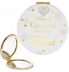 Always My Grandma, Forever My Friend. A chic compact mirror with a lovely sentiment slogan and heart gem.