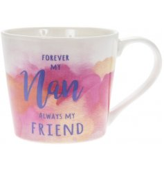 A pretty water colour design mug with a lovely nan slogan.