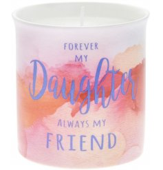 A stylish sentiment candle with a bold and bright watercolour print. A fragrance gift item for daughters.