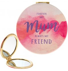 Forever my Mum, always my friend. A bold and beautiful watercolour design slogan compact mirror with gold detailing.
