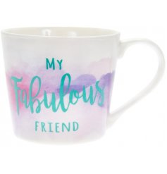 A beautifully designed watercolour mug with My Fabulous Friend slogan. A much loved gift item to be treasured