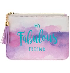 A chic and stylish watercolour print purse with a My Fabulous Friend slogan. Complete with a tassel zip.