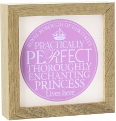 A gorgeous square frame sign with a light up function. Complete with a pink stamp and enchanting princess slogan.