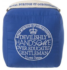 A stylish fabric doorstop with an embroidered over educated gentleman slogan. A unique and stylish gift item.