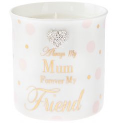 Always my Mum, Forever my friend. A pretty sentiment slogan candle from the popular Mad Dots range.