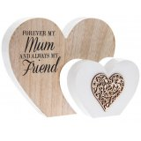 Forever my Mum and always my friend. A beautiful 3D double heart sign with a decorative wooden heart motif.