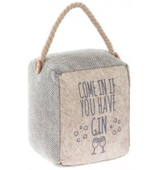 A chic and stylish fabric doorstop made with herringbone fabric. Complete with a stitched gin slogan and chunky handle.