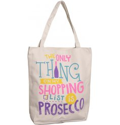 A fun Prosecco themed fabric shopping bag covered with a colourful script quote about Prosecco and secure zip top and in