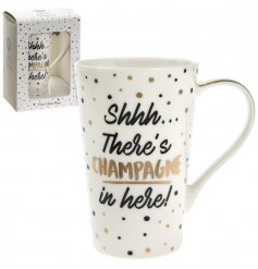 Shhh There's Champagne in here slogan mug with gift box.
