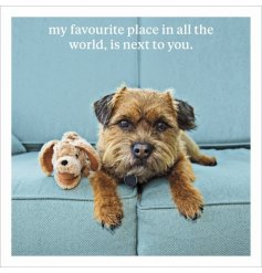 My favourite place in all the world, is next to you. An adorable photographic card with sentiment slogan.