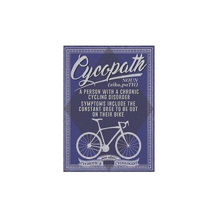 Chronic Cycling Disorder Metal Sign