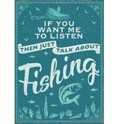 A metal sign featuring a charming script text and added illustrations about fishing