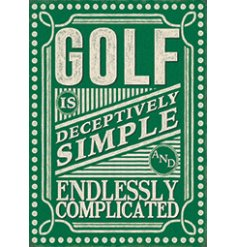 A metal sign featuring a charming script text and added illustrations about golfing