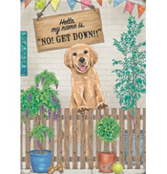 A metal sign featuring a charming script text and added illustrations of an adorable Labrador