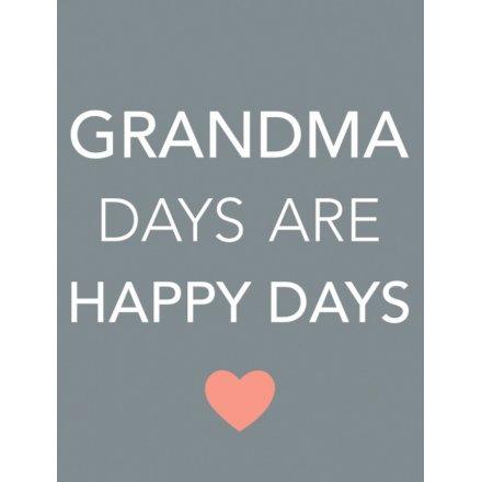 Grandma Days are Happy Days Mini Metal Sign Mini Metal Sign