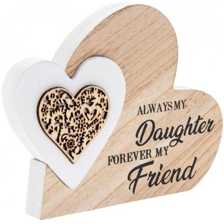 Sentiments Double Heart Side Block - Always My Daughter