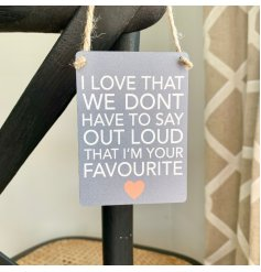 A comical yet sentimental inspired hanging mini metal sign set with a neutral grey base tone