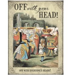 Off With Your Head! A vintage Alice in Wonderland mini metal sign with a classic storybook quote and colour illustration