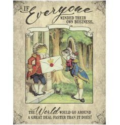 A large Alice in Wonderland metal sign with a vintage illustration and humorous quote.
