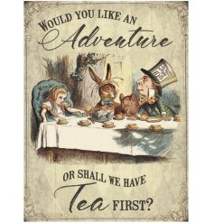 A large Alice in Wonderland metal sign with a vintage illustration and popular tea quote.