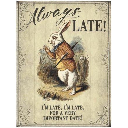 Vintage Metal Sign, Alice Always Late