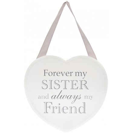 Grey and White Heart Plaque - Forever My Sister