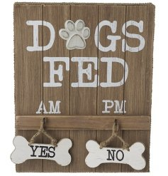 Attractive and practical 'Dogs Fed' Sign allows you to indicate whether or not the dogs have eaten