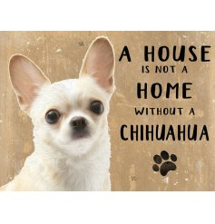 Complete with an adorable Chihuahua printed picture and added scripted text