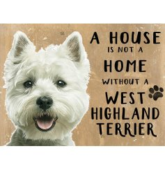 Complete with an adorable Westie printed picture and added scripted text