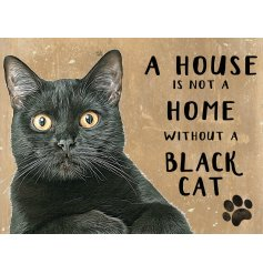 A distressed mini metal sign featuring a wide eyed black cat decal and scripted text