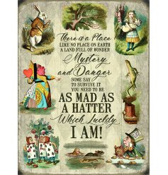 An metal sign featuring an array of quirky characters from the much loved Alice In Wonderland Tale