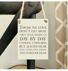 A beautiful sentiment slogan sign with jute string hanger. A thoughtful gift item to remember loved ones.