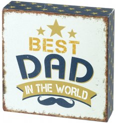 A small wooden block with an overly distressed blue tone and added scripted text, perfect for any great dad