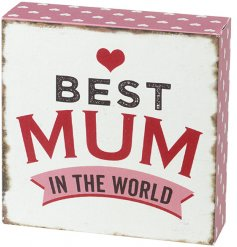 A small wooden block with an overly distressed pink tone and added scripted text, perfect for any great mum