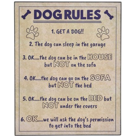 The Dog Rules Sign, 30cm