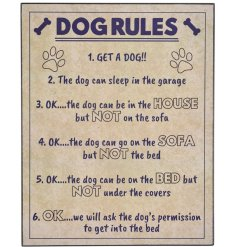 A comical scripted sign featuring all the rules a home should have with a dog..