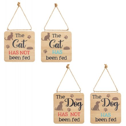 The Pets Has/Has Not Been Fed Plaques, 12cm