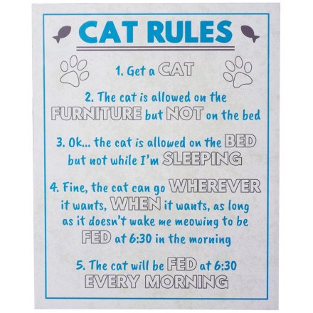 The Cat Rules Plaque, 30cm