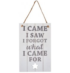A stylish grey and white toned hanging wooden plaque with a humours text decal and slatted wooden effect