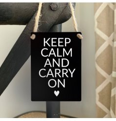 A popular motivational quote with an attractive heart symbol. Complete with jute string hanger.