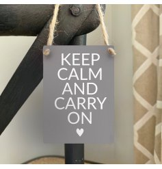 Keep Calm and Carry On. A positive sentiment slogan printed onto our popular mini metal signs.