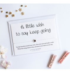 A little wish to say keep going. The perfect way to send a message of positivity to friends and loved ones.