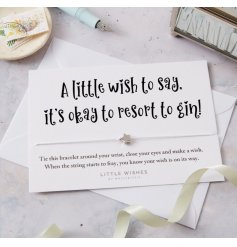A little wish to say, it's okay to resort to gin! A beautiful wish bracelet with silver star charm set onto a card