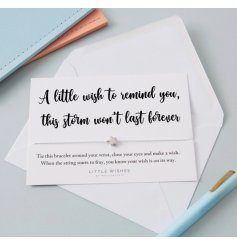 A little wish to remind you, this storm won't last forever. A lovely sentiment gift item to send to loved ones