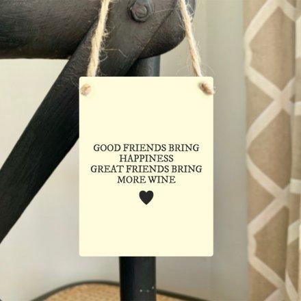 Mini Metal Sign, Friends More Wine