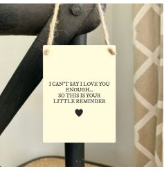 Show that special someone how much you love them with this mini metal sentiment sign.